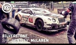 Chris Harris at The Races: Bentley Continental GT3 & McLaren 650S GT3
